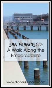 San Francisco - A Walk Along the Embarcadero