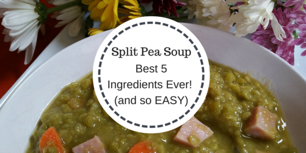 Recipe - Split Pea Soup - The Best 5 Ingredients Ever (and SO EASY)!