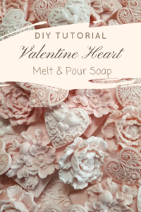 Valentine Heart Melt & Pour Soap - DIY Tutorial