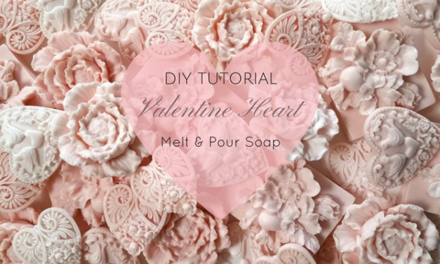 Valentine Heart Melt and Pour Soap – DIY Tutorial