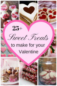 Valentine Roundup - 25 Sweet Treats to Make for your Valentine