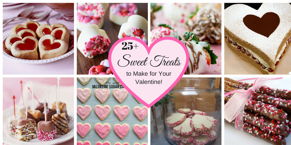 25+ Sweet Treats to Make for Your Valentine